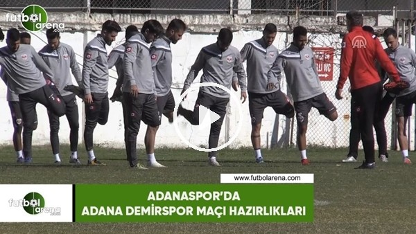 'Adanaspor'da Adana Demirspor maçı hazırlıkları
