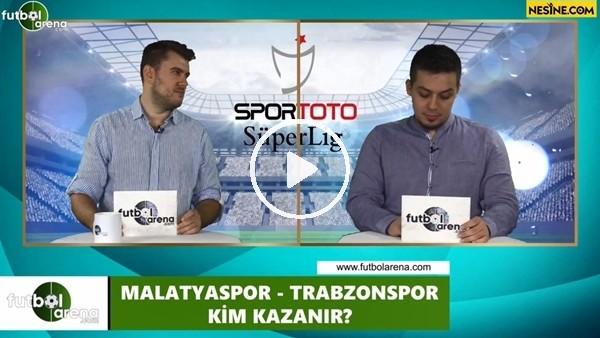 'Yeni Malatyaspor - Trabzonspor maçını kim kazanır?