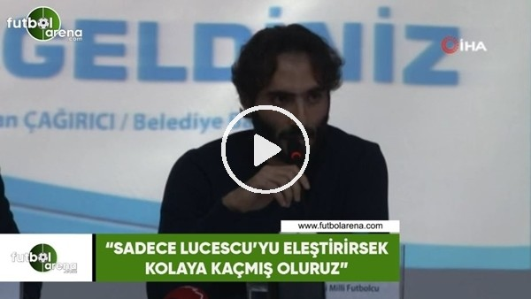 """'Hamit Altıntop: """"Sadece Lucescu'yu eleştirirsek kolaya kaçmış oluruz"""""""