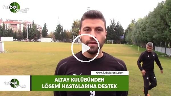 'Altay kulübünden lösemi hastalarına destek