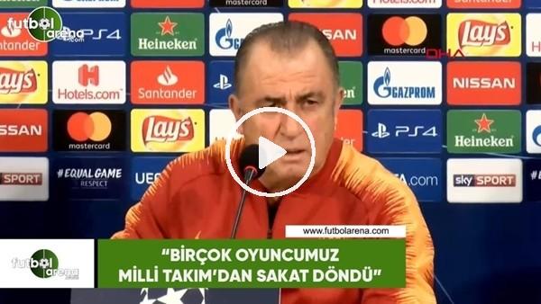 """Fatih Terim: """"Birçok oyuncumuz Milli Takım'dan sakat döndü"""""""