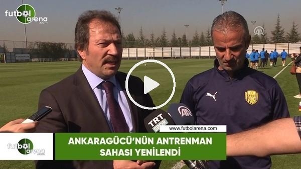 'Ankaragücü'nün antrenman sahası yenilendi