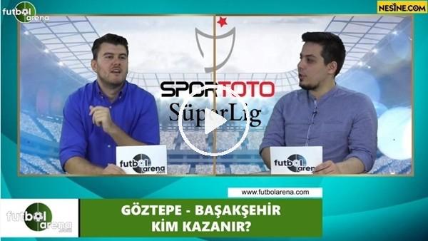 'Göztepe - Başakşehir maçını kim kazanır?