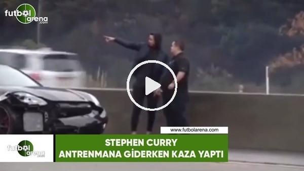 Stephen Curry antrenmanagiderken kaza yaptı