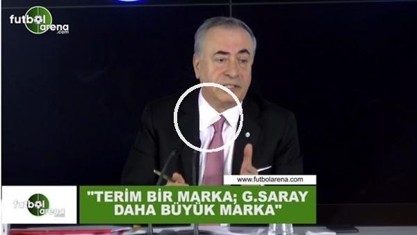 """'Mustafa Cengiz: """"Fatih Terim bir marka ama Galatasaray daha büyük bir marka"""""""