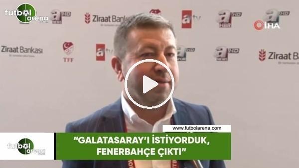 """Metin Koç: """"Galatasaray'ı istiyorduk, Fenerbahçe çıktı"""""""