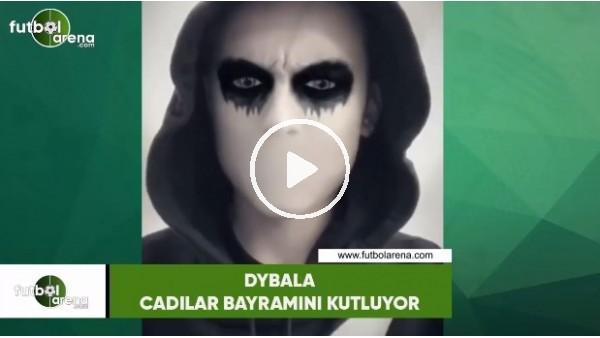 'Dybala,  Cadılar Bayramını kutluyor