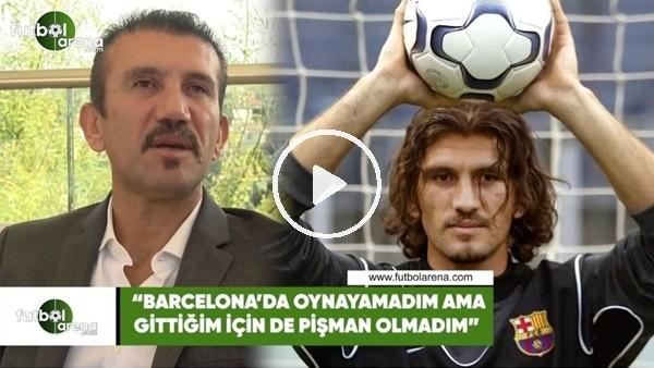 """'Rüştü Reçber: """"Barcelona'da oynamadım ama gittiğim için de pişman değilim"""""""