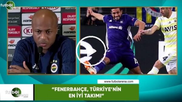 """Andre Ayew: """"Fenerbahçe, Türkiye'nin en iyi takımı"""""""