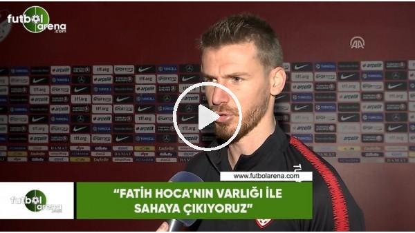 """'Serdar Aziz: """"Fatih Hoca'nın varlığı ile sahaya çıkıyoruz"""""""
