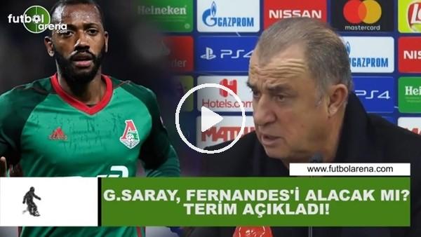 'Galatasray, Fernandes'i alacak mı? Fatih Terim açıkladı...
