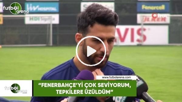 """'İsmail Köybaşı: """"Fenerbahçe'yi çok seviyorum, tepkilere üzüldüm"""""""