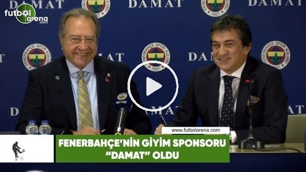 """'Fenerbahçe'nin giyim sponsoru """"Damat"""" oldu"""