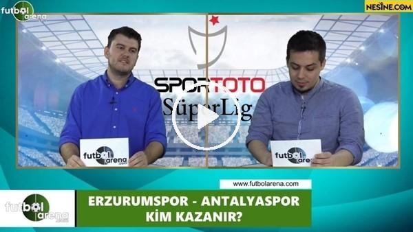 'Erzurumspor - Antalyaspor maçını kim kazanır?