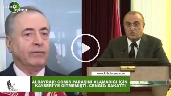 'Mustafa Cengiz ve Abdurrahim Albayrak'ın 'Gomis' çelişkisi