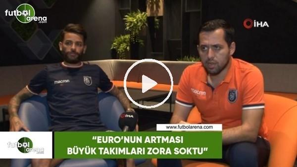 """'Junior Caiçara: """"Euro'nun artması bütük takımları zora soktu"""""""
