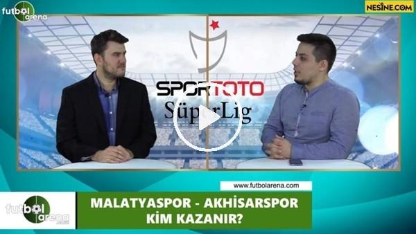 'Yeni Malatyaspor - Akhisarspor maçını kim kazanır?
