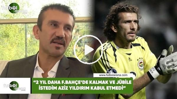 """'Rüştü Reçber: """"2 yıl daha Fenerbahçe'de kalmak ve jübile istedim Aziz Yıldırım kabul etmedi"""""""
