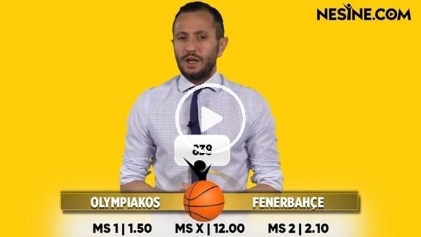 'Olympiakos - Fenerbahçe maçı Nesine'de! TIKLA & OYNA