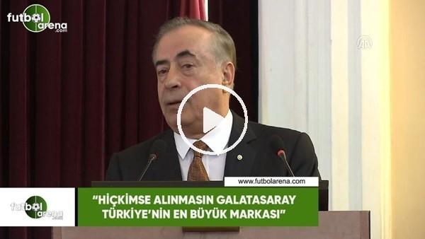 """'Mustafa Cengiz: """"Hiç kimse alınmasın Galatasaray, Türkiye'nin en büyük markası"""""""