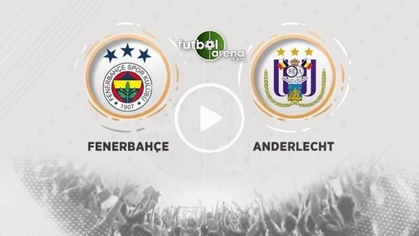 FutbolArena TV'de Fenerbahçe - Anderlecht maçı değerlendirmeleri