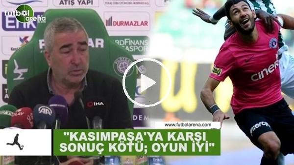 """'Samet Aybaba: """"Kasımpaşa'ya karşı sonuç kötü, oyun iyi"""""""