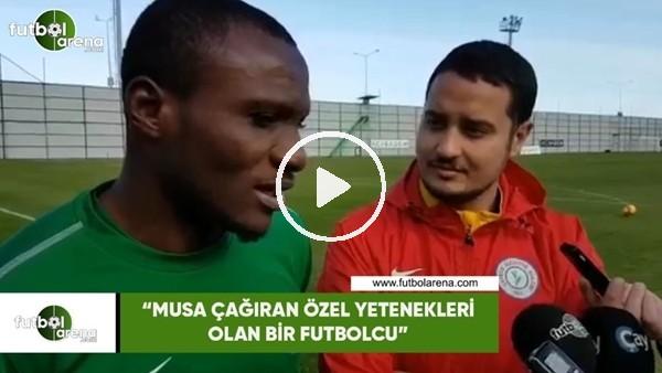 """'Umar Aminu: """"Musa Çağıran çok özel yetenekleri olan bir futbolcu"""""""