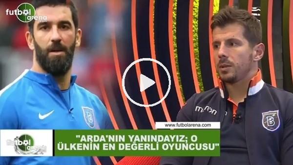 """'Emre Belözoğlu: """"Arda Turan'ın yanındayız; o ülkenin en değerli oyuncusu"""""""