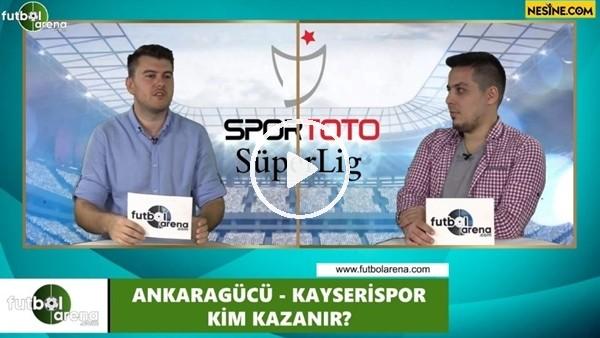 'Ankaragücü - Kayserispor maçını kim kazanır?