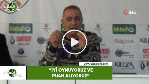 """'Murat Sönmez: """"İyi oynuyoruz ve puan alıyoruz"""""""