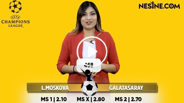 'Lokomotiv Moskova - Galatasaray maçı Nesine'de! TIKLA & OYNA