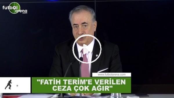 """'Mustafa Cengiz: """"Fatih Terim'e verilen ceza çok ağır"""""""