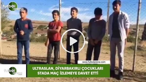Ultraslan, Diyarbakırlı çocuklara stada maç izlemeye davet etti