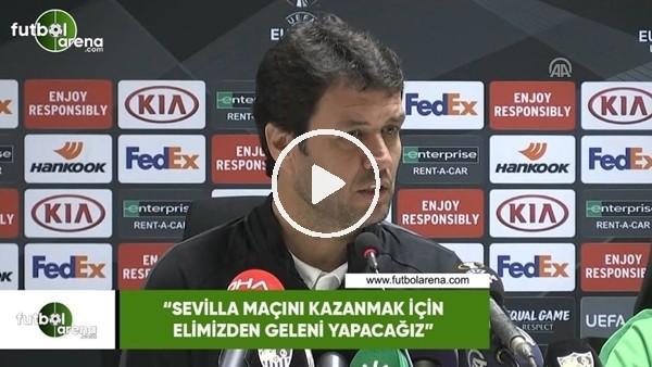 """'Cihat Arslan: """"Sevilla maçını kazanmak için elimizden geleni yapacağız"""""""