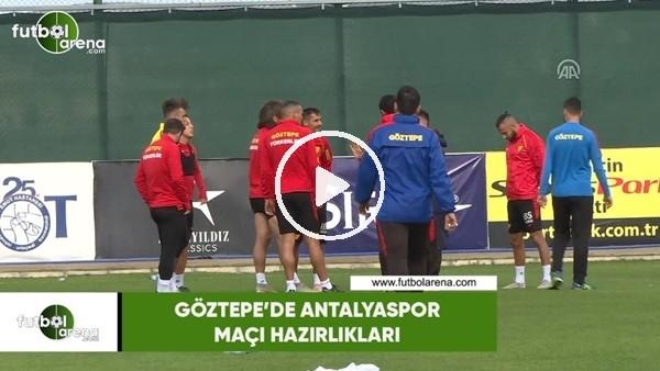 'Göztepe'de Antalyaspor maçı hazırlıkları