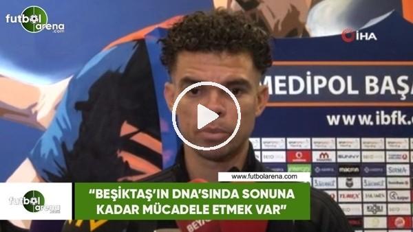 """'Pepe: """"Beşiktaş'ın DNA'sında sonuna kadar mücadele etmek var"""""""