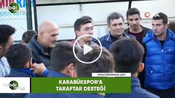 'Karabükspor'a taraftar desteği