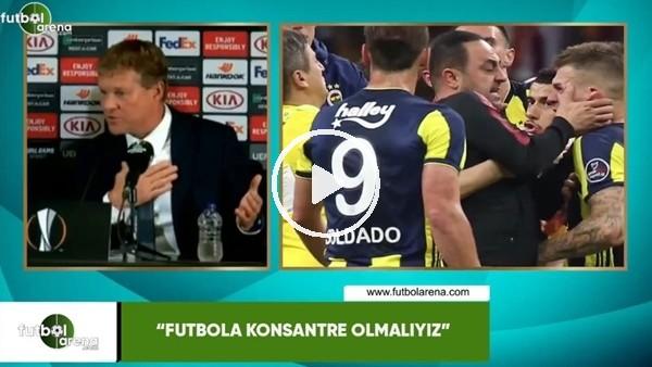 "Erwin Koeman: ""Futbola konsantre olmalıyız"""