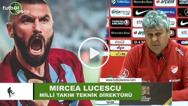 """'Mircea Lucescu: """"Kulübüyle sorun yaşadığı için Burak Yılmaz'ı kadroya almadım"""""""
