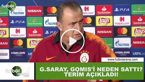 'Galatasaray, Gomis'i neden sattı? Fatih Terim açıkladı...