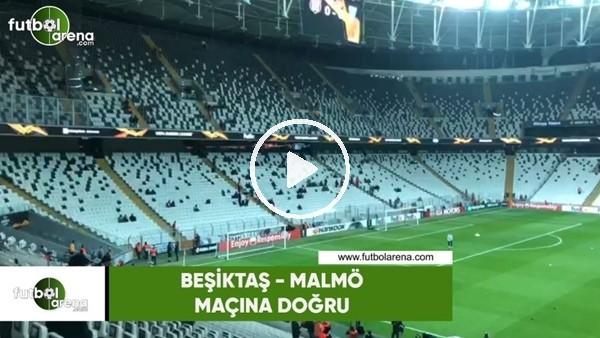 'Vodafone Park, Beşiktaş - Malmö maçına hazır