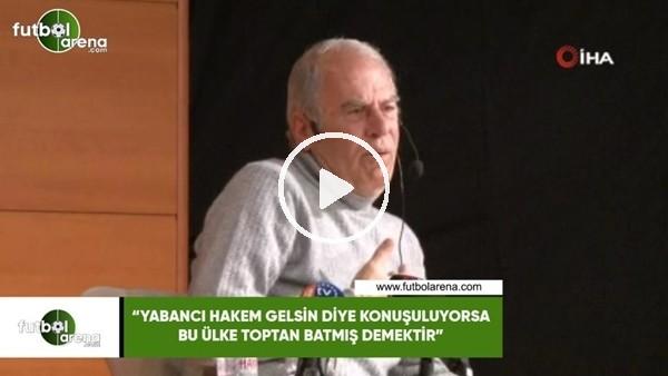 """'Mustafa Denizli: """"Yabancı hakem gelsin diye konuşuluyorsa bu ülke toptan batmış demektir"""""""