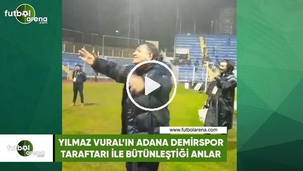 'Yılmaz Vural ile Adana Demirspor taraftarının bütünleştiği anlar