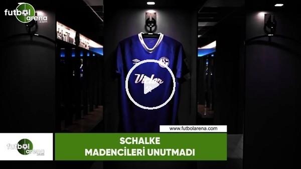 'Schalke madencileri unutmadı