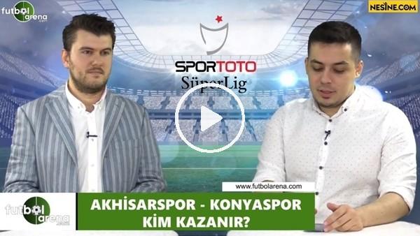 'Akhisarspor - Konyaspor maçını kim kazanır?
