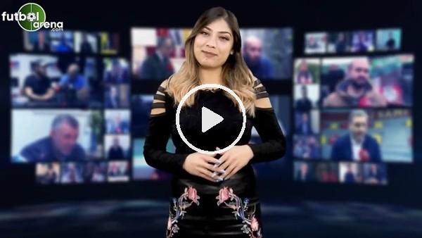 'FutbolArena akşam haberleri turu (12 Aralık 2018)