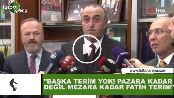 """'Abdurrahim Albayrak: """"Başka Terim yok! Pazara kadar değil mezara kadar Fatih Terim"""""""