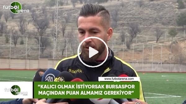"""'Adem Büyük: """"Kalıcı olmak istiyorsak Bursaspor maçından puan almamız gerekiyor"""""""