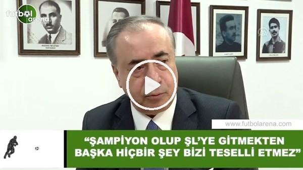 """Mustafa Cengiz: """"Şampiyon olup Şampiyonlar Ligi'ne gitmekten başka hiçbir şey bizi teselli etmez"""""""