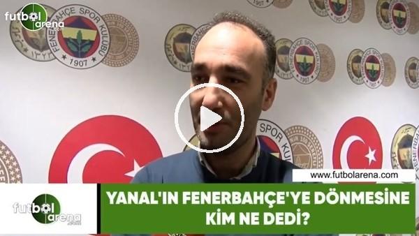 """'İrfan Yirmibeş: """"Ersun Yanal ile birlikte Fenerbahçeli futbolcularda büyük bir değişim söz konusu"""""""